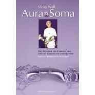 Aura-Soma: Das Wunder der Farbheilung und die Geschichte eines Lebens