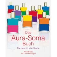 Das Aura-Soma Buch - Farben für die Seele